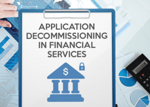 App_Decommissioning_Financial-300x214