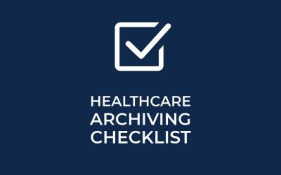 healthcare archiving checklist